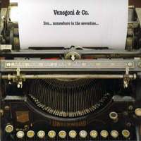 Venegoni & Co - Live...Somewhere In The Seventies (LP 2)