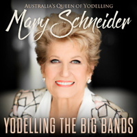 Schneider, Mary - Yodelling The Big Bands