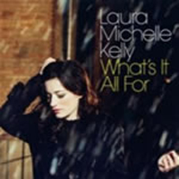 Michelle Kelly, Laura - What's It All For