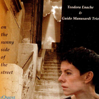 Enache, Teodora - On The Sunny Side Of The Stree (Reissue) (Feat.)