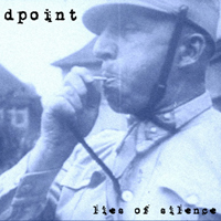 Dpoint - Lies Of Silence
