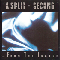 A Split-Second - ...From The Inside