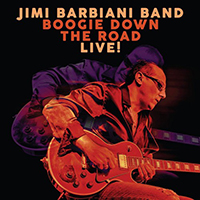 Barbiani, Jimi - Boogie Down The Road - Live!