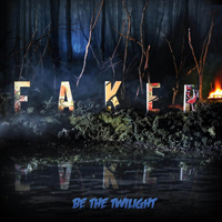 Faker - Be The Twilight