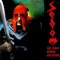Sodom - In The Sign Of Evil (EP)