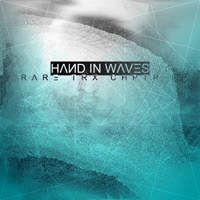Hand In Waves - Rare Trax Chapter I