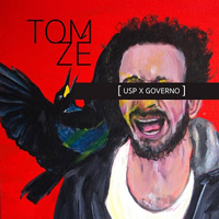 Tom Ze - USP X Governo (Single)