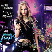 Lavigne, Avril - Live at Roxy Theatre