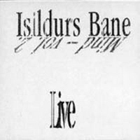 Isildurs Bane - MIND, Vol. 2 (Live) [CD 2]