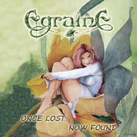 Egraine - Once Lost Now Found