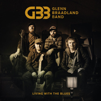Glenn Braadland Band - Living With The Blues