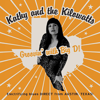 Kathy & The Kilowatts - Groovin' With Big D