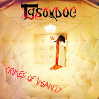 Tysondog - Crimes Of Insanity (2009 Remastered)