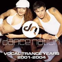 Dance Nation - The Vocal Trance Years (2001-2004)