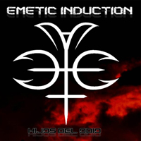 Emetic Induction - Hijos Del Odio