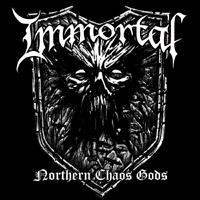 Immortal (NOR) - Northern Chaos Gods