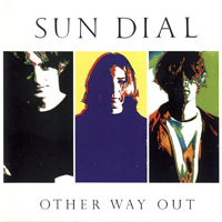 Sun Dial - Other Way Out