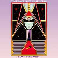 Thousand Foot Whale Claw - Black Hole Party