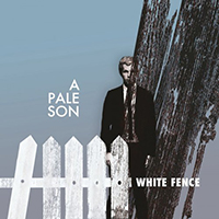 Pale Son - White Fence