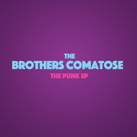 Brothers Comatose - The Punk (EP)