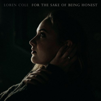 Cole, Loren - For The Sake Of Being Honest
