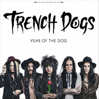 Trench Dogs - Year Of The Dog