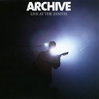 Archive - Live At The Zenith