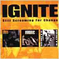 Ignite (USA) - Still Scream For Change
