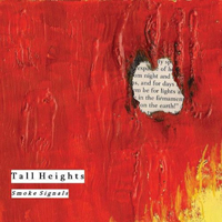 Tall Heights - Smoke Signals