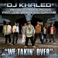 DJ Khaled - We Takin' Over (Single)