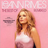 Rimes, LeAnn - The Best of LeAnn Rimes (Remixed)
