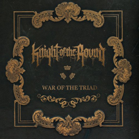 Knight Of The Round - War of the Triad