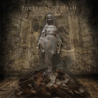 Portraits Of Flesh - Endless Spiritual Decay