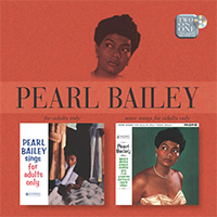 Bailey, Pearl - For Adults Only / More Songs for Adults Only (Remaster 2004)