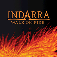 Indarra - Walk on Fire