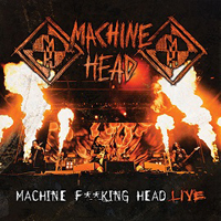 Machine Head - Machine F**king Head Live (CD 2)