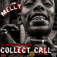 Ynw Melly - Collect Call (EP)
