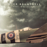 Bruntnell, Peter - Ghost In A Spitfire