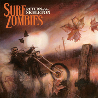 Surf Zombies - Return of the Skeleton