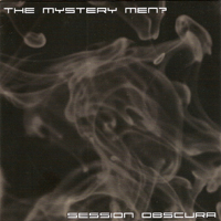 Mystery Men - Session Obscura (EP)