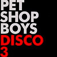 Pet Shop Boys - Disco 3 (UK 3 x 12